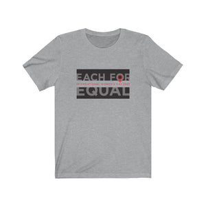 Each For Equal T-Shirt