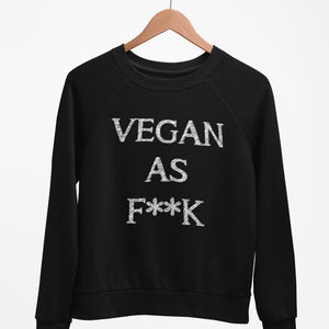 Vegan As F**K - Eco Vegan Sweater (Women's)