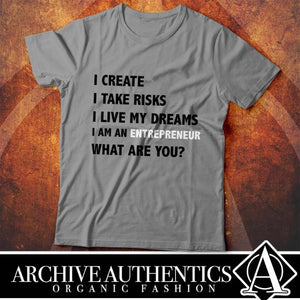 "Archive Authentics Organic Fashion presents their ""Entrepreneur"" collection of their quality custom tees designed by Archive Authentics. This custom tee collection is available in different sizes and colors at https://archive-authentics.myshopify.com"