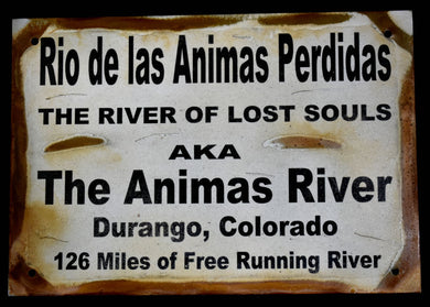 Metal Sign~Animas River
