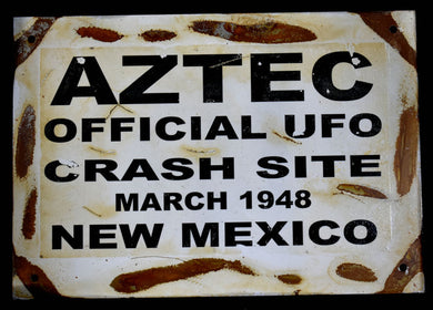 Metal Sign~ Aztec Crash Site