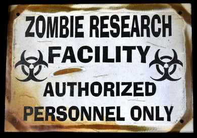 Metal Sign~Zombie Research Facility
