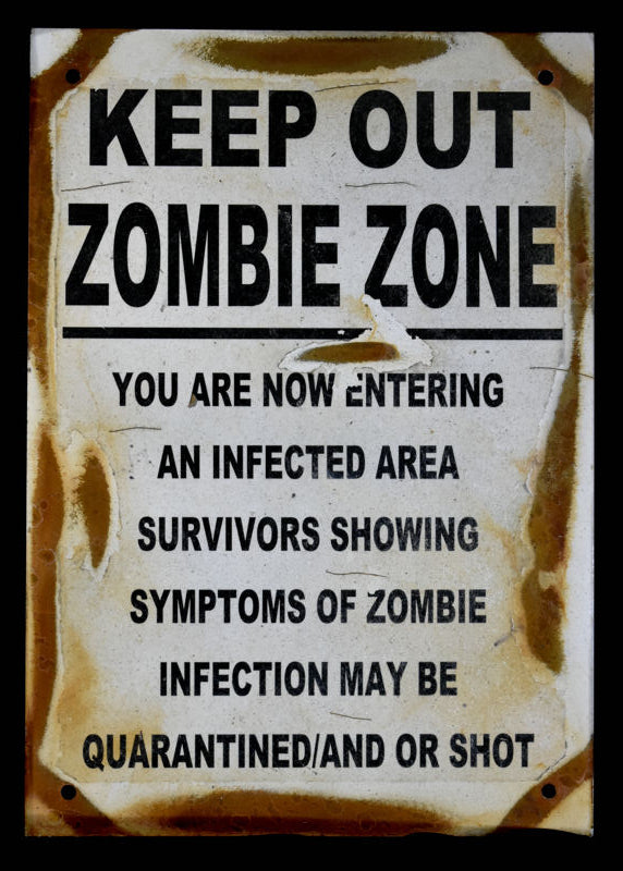 Metal Sign~ Zombie Zone