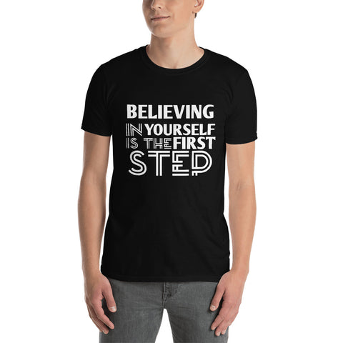 BELIEVING IN YOURSELF UNISEX T-SHIRT