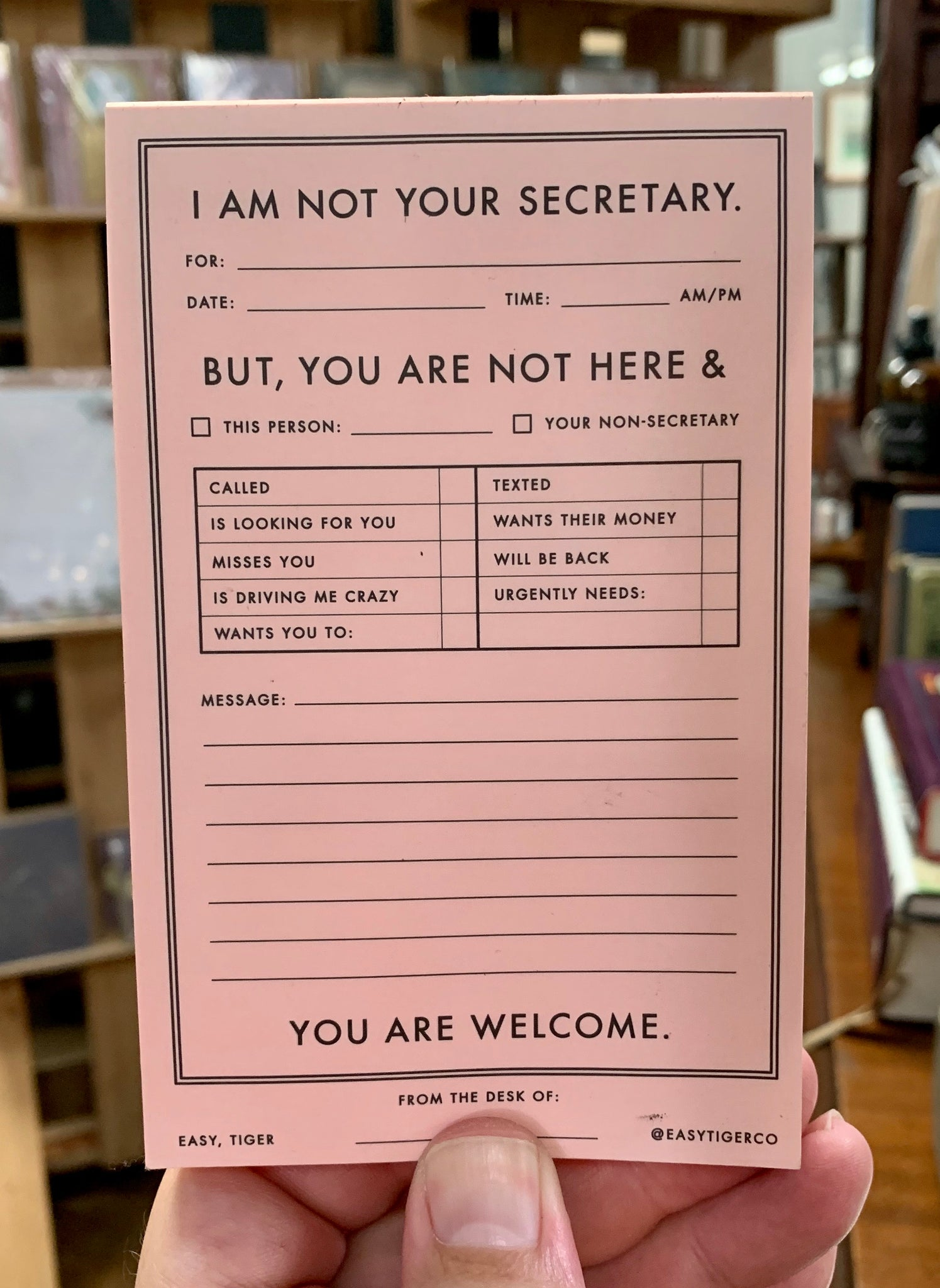 I Am Not Your Secretary Message Pad