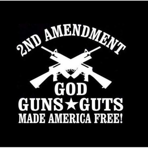 2nd Amendment God Guns Guts Window Decal Sticker