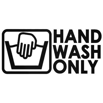 Hand Wash Only Vinyl Decal Sticker