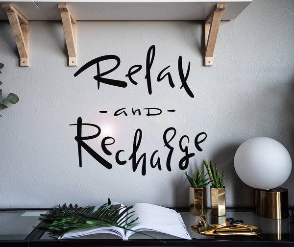 Vinyl Wall Decal Inspirational Phrase Relax And Recharge Stickers
