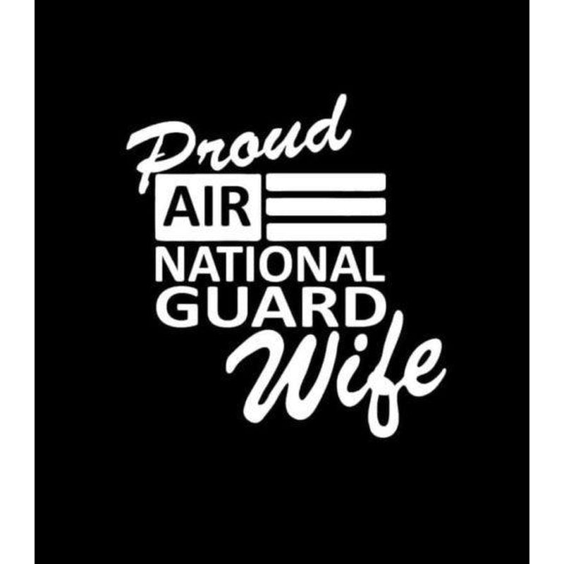 Air National Guard Proud Wife Military Window Decal Stickers