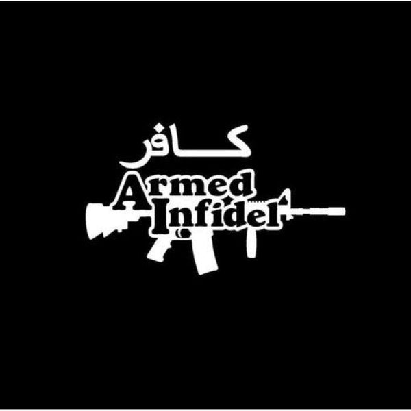 Armed Infidel Window Decal Sticker A2