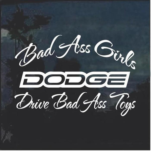 Bad Ass Girls Dodge 2 Window Decal Sticker
