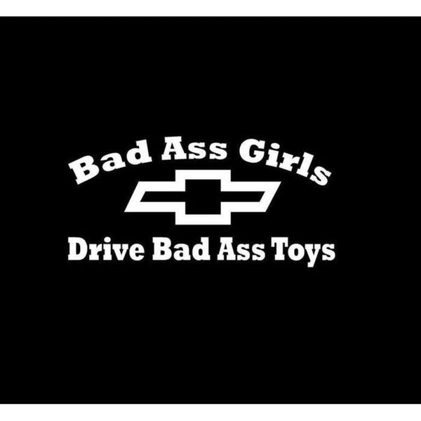 Bad Ass Girls Drive Chevy Truck Decal Sticker
