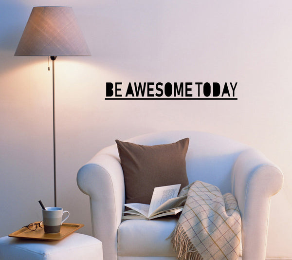Be Awesome Today Inspiring Quote Words Beauty Salon Mirror Bathroom
