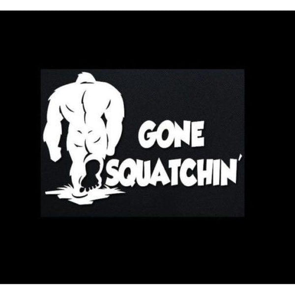Bigfoot Gone Squatchin Window Decal Sticker a2