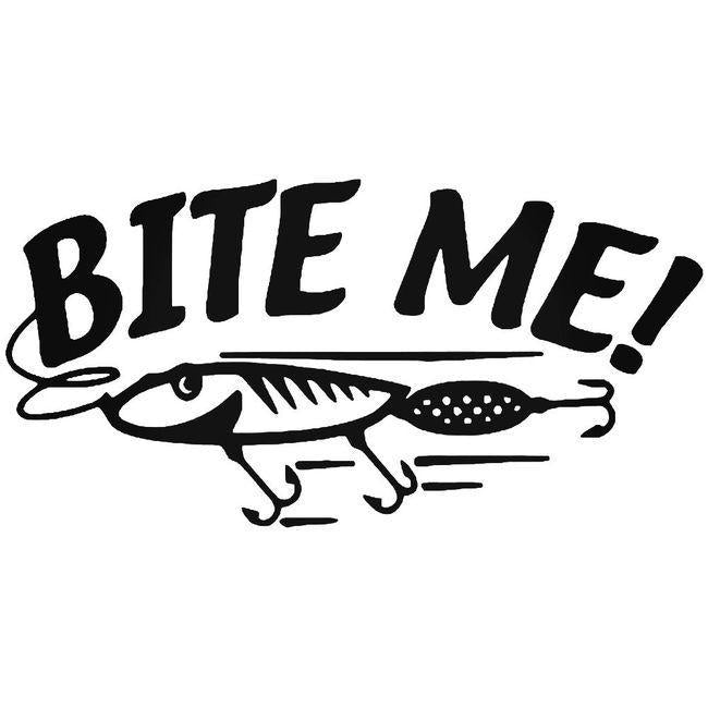 Bite Me Fish Fishing Lure 3 Decal Sticker