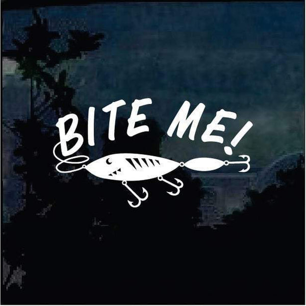 Bite me Funny 2 Hunting Window Decal Sticker