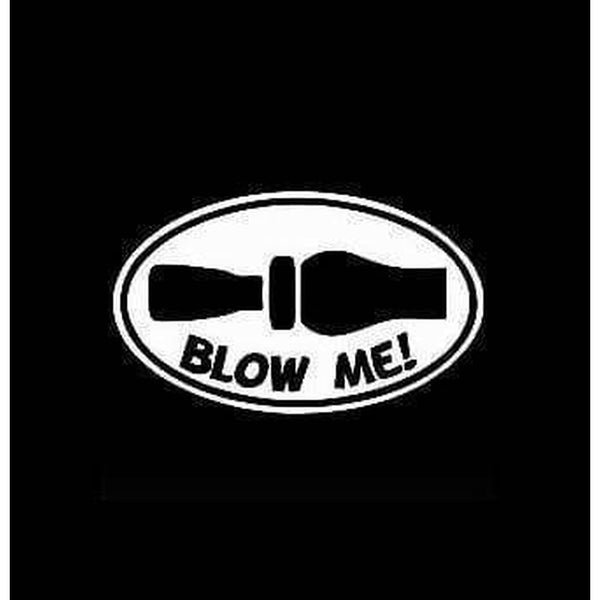 Blow Me funny Duck Call Oval Hunting Window Decal Sticker