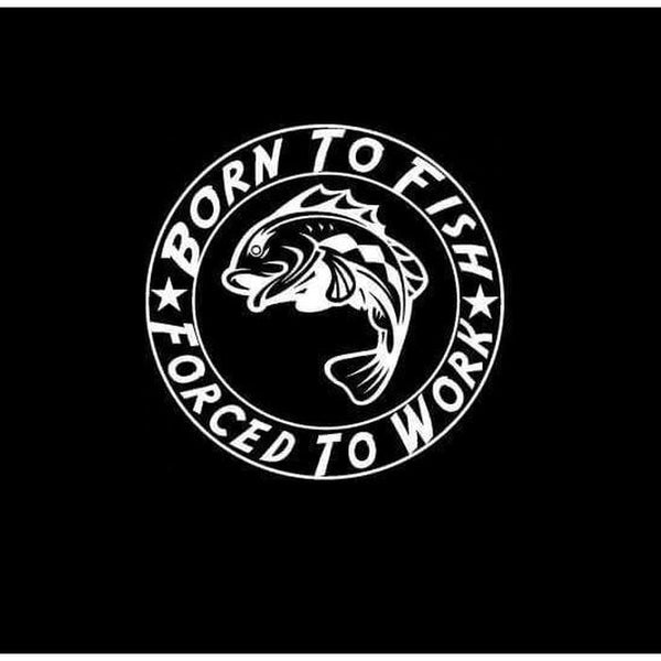 Born to Fish Forced To work Round Fishing Decal Stickers