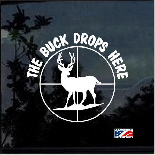 Buck Drops Here Hunting Window Decal Sticker