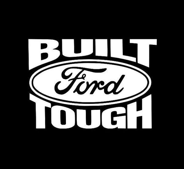 Built Ford Tough Truck Decal Sticker