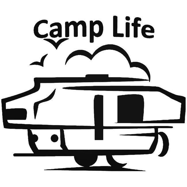 Camp Life Rv Decal Sticker