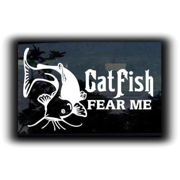 Catfish Fear Me Fishing Decal Stickers