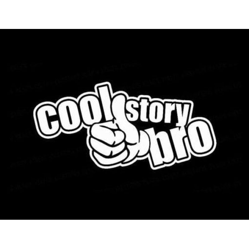 Cool Story Bro Funny JDM Car Window Decal Sticker Stickers