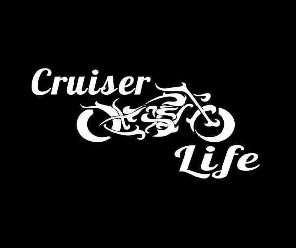 Cruiser Life Motorcycle Window Decal Sticker