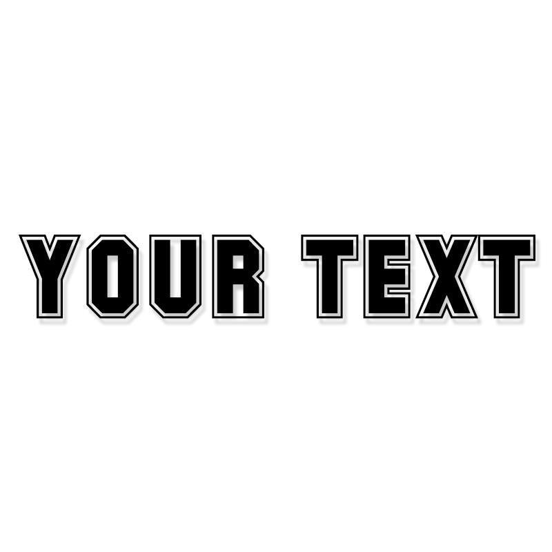 Custom Text Vinyl Decal Sticker 25
