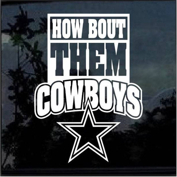 Dallas Cowboys how bout them boys Window Decal Sticker
