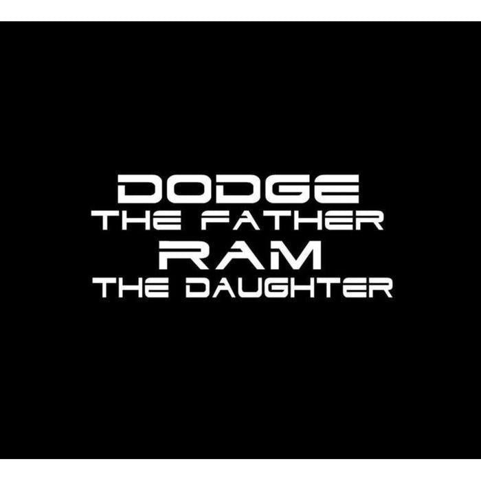 Dodge Father Ram Daughter Truck Decal Sticker A2