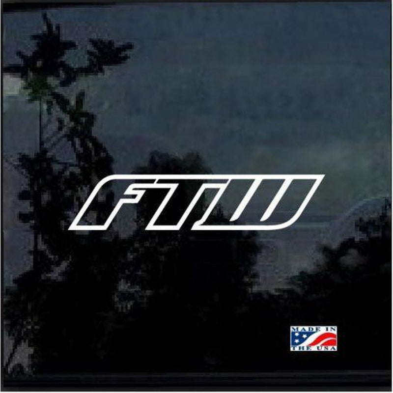 FTW Fuck The World a1 Car Window Decal Sticker