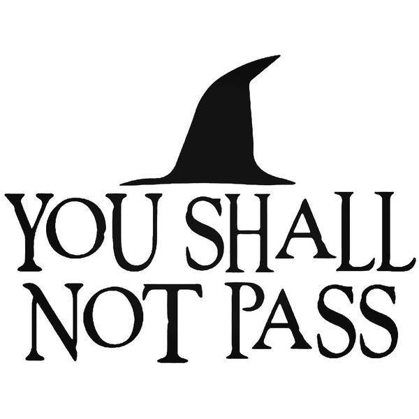 Gandalf Wizard You Shall Not Pass Decal Sticker