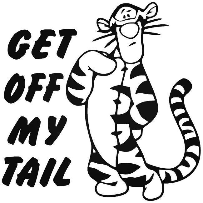 Get Off My Tail Decal Sticker