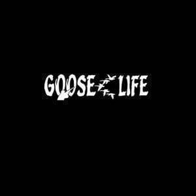 Goose Life a2 Hunting Window Decal Sticker