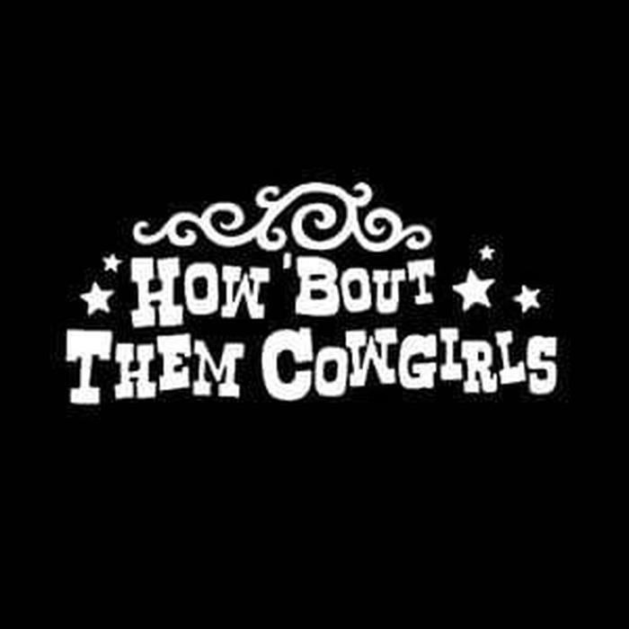 How About Them Cowgirls Truck Decal Sticker
