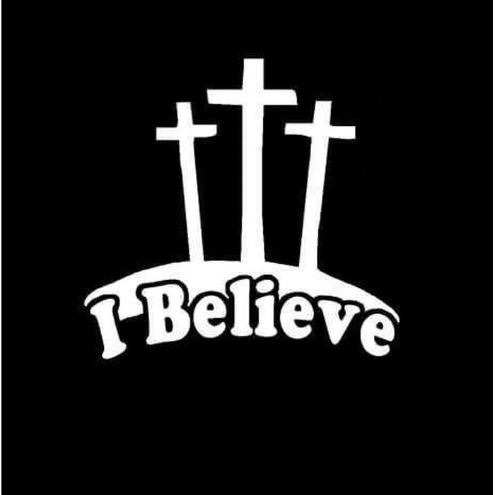 I Believe Cross Jesus God Christian Decal Stickers
