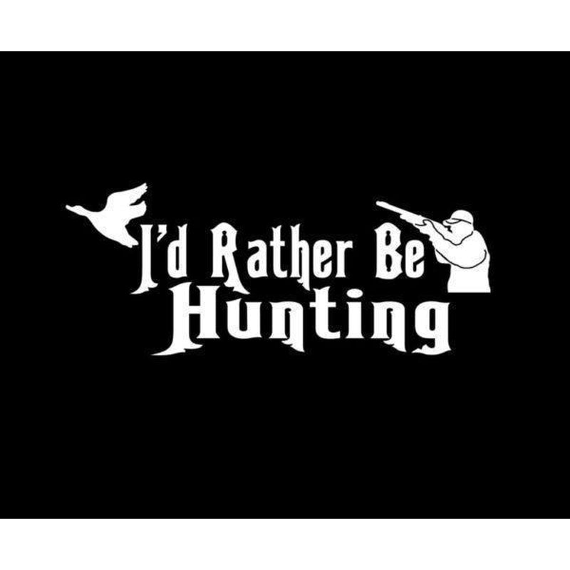 I 'd rather be Hunting Window Decal Sticker