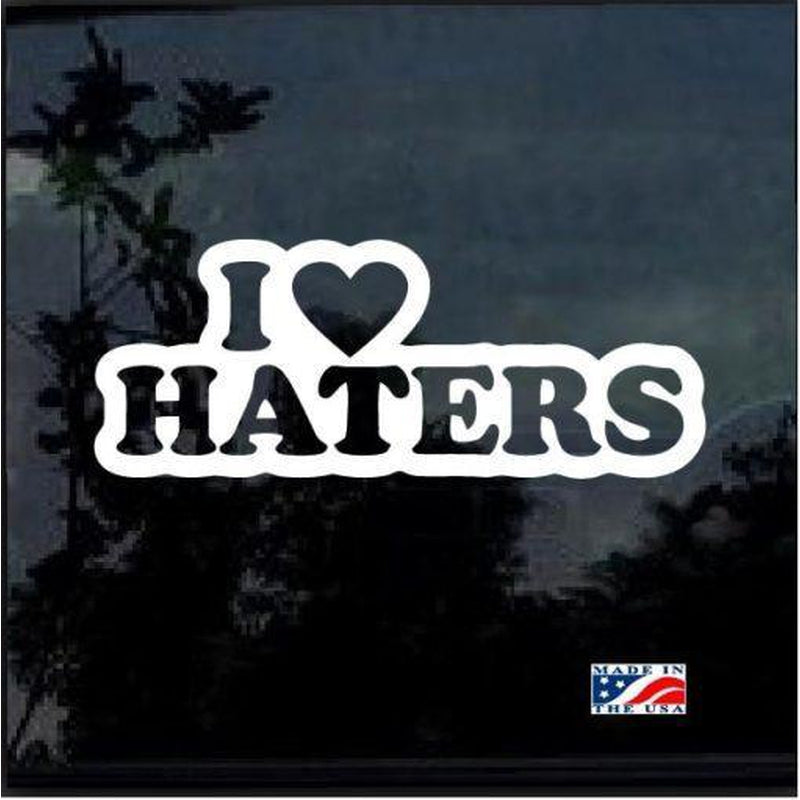 I love Haters JDM Car Window Decal Stickers