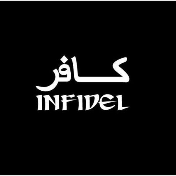 Infidel Window Decal Sticker A2
