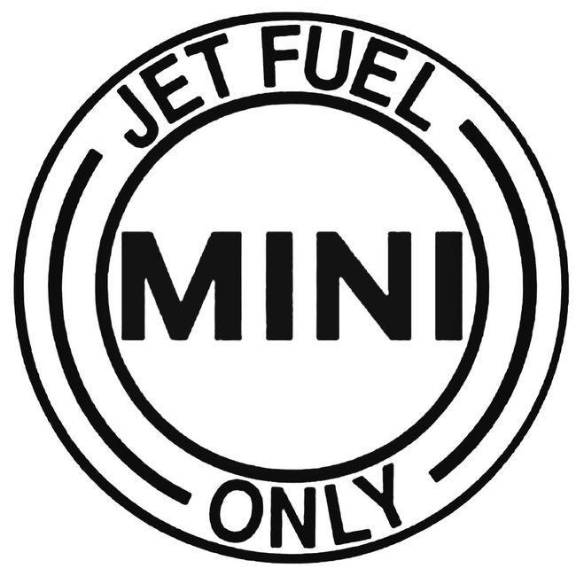 Jet Fuel Only Mini Decal Sticker