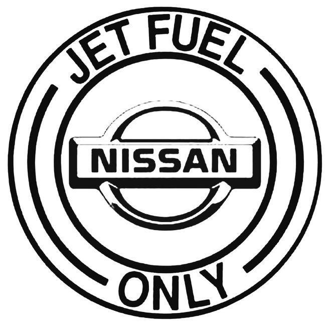Jet Fuel Only Nissan Decal Sticker