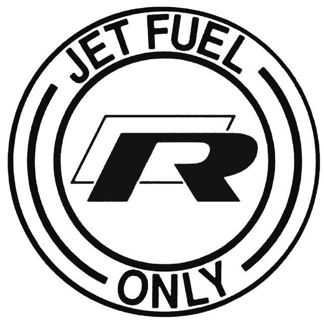 Jet Fuel Only Volkswagen R Decal Sticker