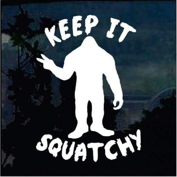 Keep it Squatchy Decal – Bigfoot stickers