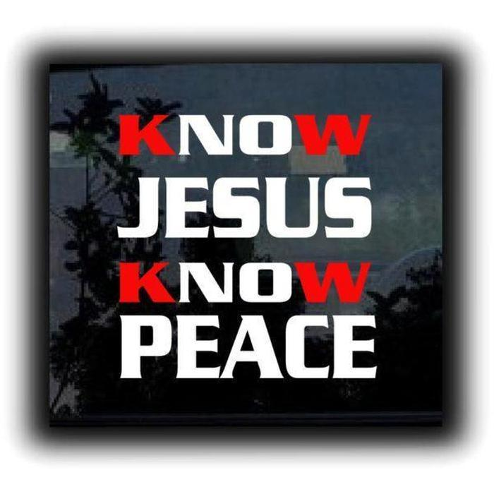 Know Jesus Christian Decal Stickers