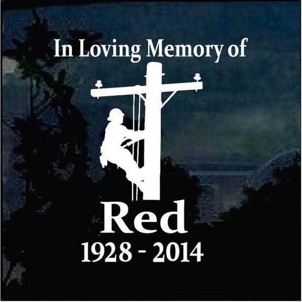 Lineman Electrician In Loving Memory Window Decal Sticker