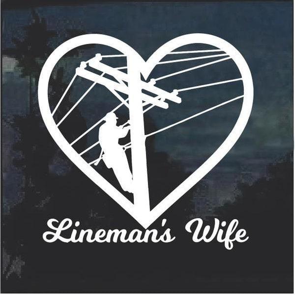 Lineman Wife Line Life Heart Window Decal Sticker