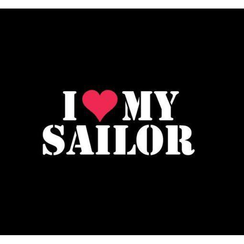 Love my sailor Military Window Decal Stickers