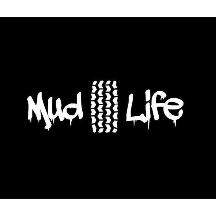Mud Life Tire Tracks Truck Decal Sticker A2