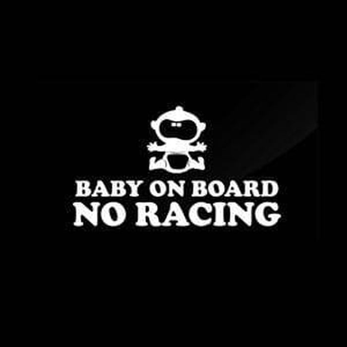 No Racing – Baby on Board Sticker